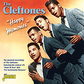 Happy Memories - The Greatest Recordings of the Cleftones von Various Artists