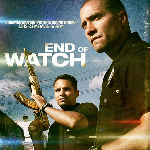 End of Watch (Original Motion Picture Soundtrack) by Various Artists