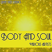 Body And Soul - Great Jazz Classics von Various Artists