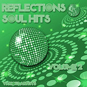 Reflections - Soul Hits Volume 2 von Various Artists