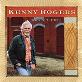 Back to the Well von Kenny Rogers