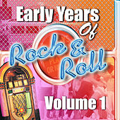 Early Years Of Rock 'N' Roll Volume 1 von Various Artists
