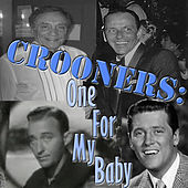 Crooners: One For My Baby by Various Artists