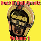 Rock N' Roll Greats Volume 1 by Various Artists