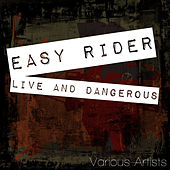 Live And Dangerous by Various Artists
