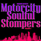 Motorcity Soulful Stompers Volume 1 de Various Artists