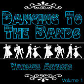 Dancing To The Bands Again, Vol. 1 von Various Artists