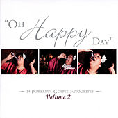 Oh Happy Day Volume 2 de Various Artists