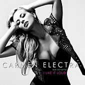I Like It Loud de Carmen Electra
