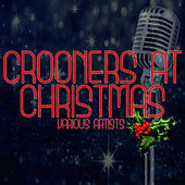Crooners At Christmas by Various Artists