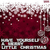 Have Yourself A Merry Little Christmas de Various Artists