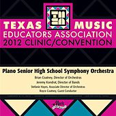 2012 Texas Music Educators Association (TMEA): Plano Senior High School Symphony Orchestra by Plano Senior High School Symphony Orchestra