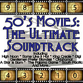 50's Movies: The Ultimate Soundtrack by Various Artists
