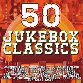 50 Jukebox Classics by Various Artists