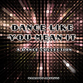 Dance Like You Mean It von Various Artists
