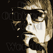 Roy Orbison's World Of Wonder by Roy Orbison