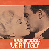 Vertigo (Alfred Hitchcock - Original Soundtrack) by Bernard Herrmann