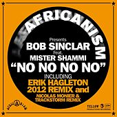 No No No No (Africanism Presents Bob Sinclar) by Bob Sinclar