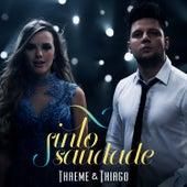Sinto Saudade - Single de Thaeme & Thiago