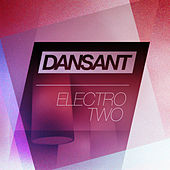 Dansant Electro Two by Various Artists
