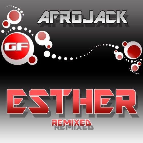 Esther (Remixed) de Afrojack