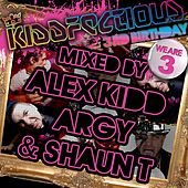 Kiddfectious 3rd Birthday by Various Artists