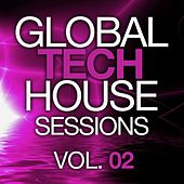 Global Tech House Sessions Vol. 2 - EP by Various Artists