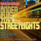 Under The Streetlights by Burak Harsitlioglu