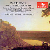 Parthenia Or The Maydenhead: English Renaissance... by Various Artists