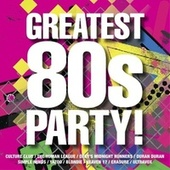 The Greatest 80s Party! by Various Artists