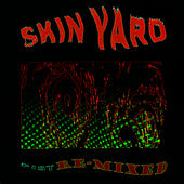 Fist Remixed de Skin Yard