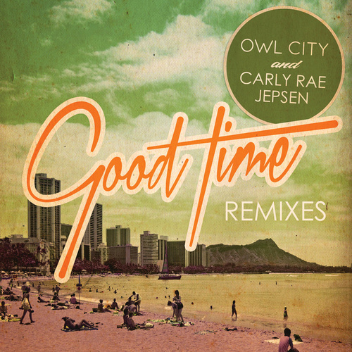 Good Time by Owl City