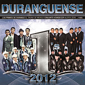 Duranguense #1´s 2012 by Various Artists