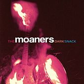 Dark Snack by The Moaners
