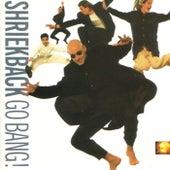 Go Bang by Shriekback