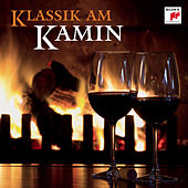 Klassik am Kamin von Various Artists