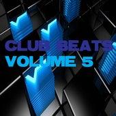 Club Beats, Vol. 5 by Various Artists