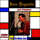 Jazz Legends (Légendes du Jazz), Vol. 24/32: Art Pepper - The Rhythm Section by Art Pepper