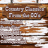 Country Classics From The 60's de Various Artists