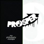 My Philosophy Mixtape by PROSPER