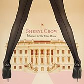 Woman In The White House de Sheryl Crow
