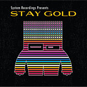 Stay Gold by Various Artists
