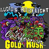 California Gold Rush by audiostrobelight