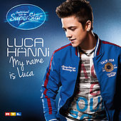 My Name Is Luca by Luca Hänni