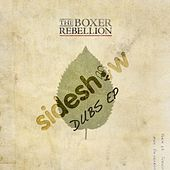 The Cold Still - Sideshow Remixes EP by The Boxer Rebellion