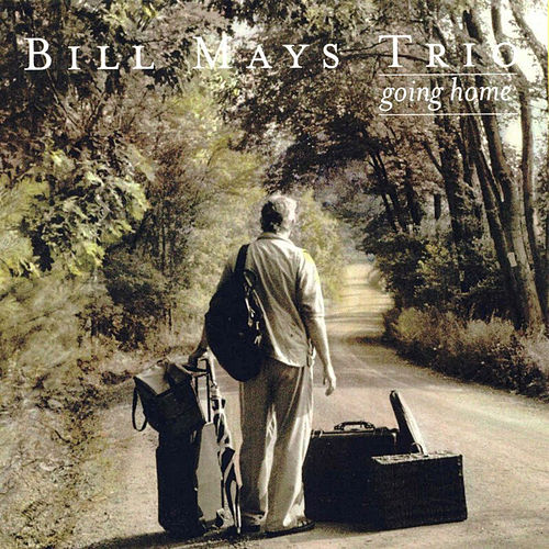 Going Home by Bill Mays