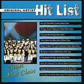 Original Artist Hit List: Gospel Mass Choirs by Various Artists