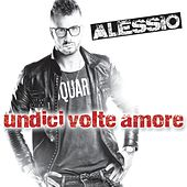 Undici volte amore von Alessio