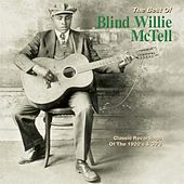 The Best of Blind Willie McTell by Blind Willie McTell
