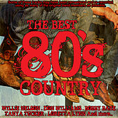The Best 80's Country 80's Country de Various Artists